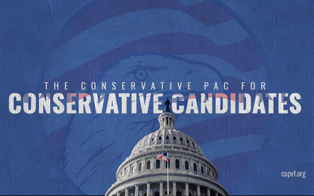CUPVF - The Conservative PAC for Conservative Candidates
